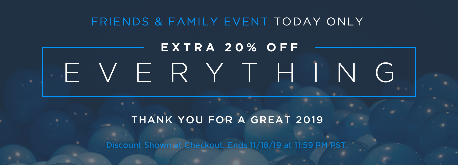 Friends & Family 20% Off Sitewide (Promo + Banner)